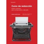 Curso de Redaccion - Teoria y Practica by Gonzalo Martin Vivaldi