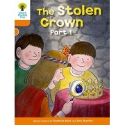 Oxford Reading Tree: Level 6: More Stories B: the Stolen Crown Part 1 by Roderick Hunt