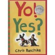 Yo! Yes? by Christopher Raschka