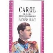Insemnari zilnice I - Carol al II-lea Regele Romaniei
