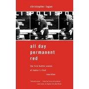 All Day Permanent Red by Christopher Logue