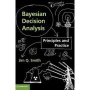 Bayesian Decision Analysis by Jim Q. Smith