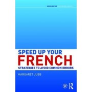 Speed up your French by Margaret Jubb