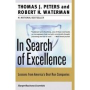 In Search of Excellence.Lessons from America's Best-Run Companies (Collins Business Essentials).
