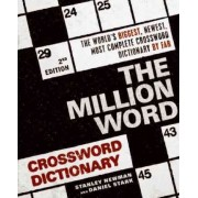 The Million Word Crossword Dictionary by Stanley Newman