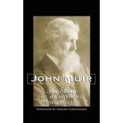 Story of My Boyhood and Youth by John Muir