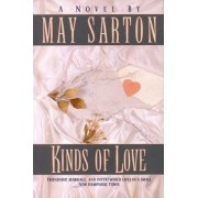 Kinds of Love by May Sarton