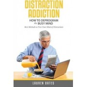 Distraction Addiction by Lauren Bates