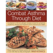 The Combat Asthma Through Diet Cookbook by Brigid McConville