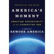 America's Moment by Rework America