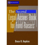 The Second Legal Answer Book for Fund-raisers by Bruce R. Hopkins