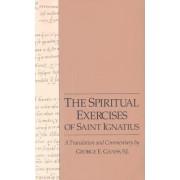 The Spiritual Exercises of Saint Ignatius by St.Ignatius of Loyola