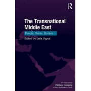 The Transnational Middle East: People, Places, Borders