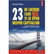 23 de lucruri care nu ti se spun despre capitalism - Ha-Joon Chang