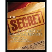 Secret Language of Financial Reports by Mark E. Haskins
