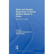 State and Society Responses to Social Welfare Needs in China by Jonathan Schwartz