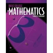 Basic College Mathematics by Charles P. McKeague