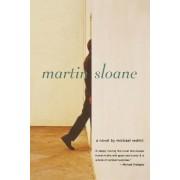 Martin Sloane by Michael Redhill