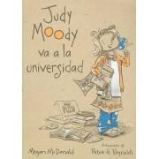 Judy Moody Va a la Universidad by Megan McDonald