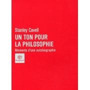 Un Ton Pour La Philosophie - Moments D'une Autobiographie