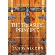 The Treasure Principle: Unlocking the Secret of Joyful Giving (Revised & Updated Edition) by Randy Alcorn