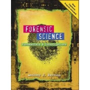 Forensic Science by Anthony J. Bertino