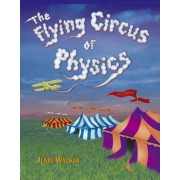 The Flying Circus of Physics: With Answers by Jearl Walker