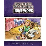 God I Need to Talk to You about Homework 6pk by Susan K Leigh