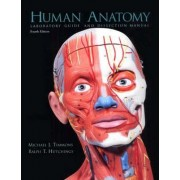 Human Anatomy Laboratory Guide and Dissection Manual: Laboratory Guide and Dissection Manual by Michael J. Timmons