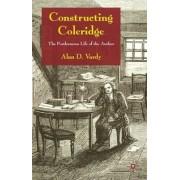 Constructing Coleridge by Alan D. Vardy
