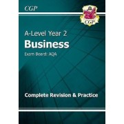 New A-Level Business: AQA Year 2 Complete Revision & Practice by CGP Books