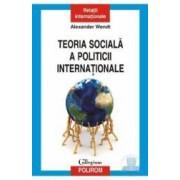 Teoria sociala a politicii internationale - Alexander Wendt