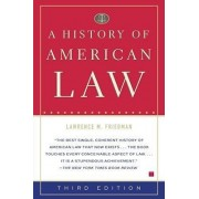 A History of American Law by Marion Rice Kirkwood Professor of Law Lawrence M Friedman