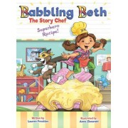 Babbling Beth the Story Chef: Superhero Recipe