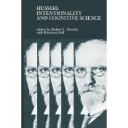 Husserl, Intentionality, and Cognitive Science by Hubert L. Dreyfus