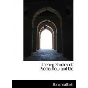 Literary Studies of Poems New and Old by Dorothea Beale