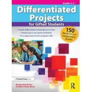 Differentiated Projects for Gifted Students by Brenda McGee