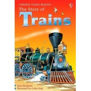 The Story of Trains by Jane M. Bingham