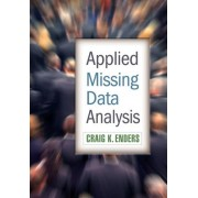 Applied Missing Data Analysis by Craig K. Enders