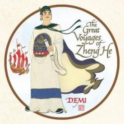 The Great Voyages of Zheng He by Demi