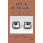 Media Witnessing by Paul Frosh