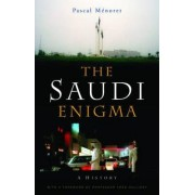 The Saudi Enigma by Pascal Menoret