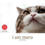 I am Maru by Mugumogu