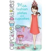 Cupcake Diaries #18: Mia Fashion Plates and Cupcakes by Coco Simon