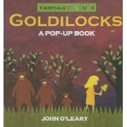 Fairy Tale Colours: Goldilocks A Pop-Up Book by O'Leary John