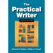 The Practical Writer 2009 by Philip A. Powell