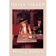 Daisy Miller by Henry Jr James