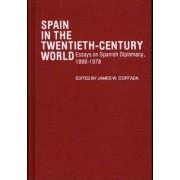 Spain in the Twentieth-century World by James W. Cortada