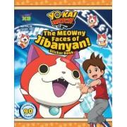 Yo-Kai Watch: The Meowny Faces of Jibanyan!