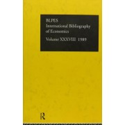 IBSS: Economics 1989: Volume 38 by British Library of Political and Economic Science